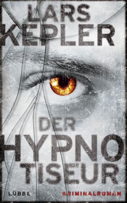 Der Hypnotiseur als Buch von Lars Kepler