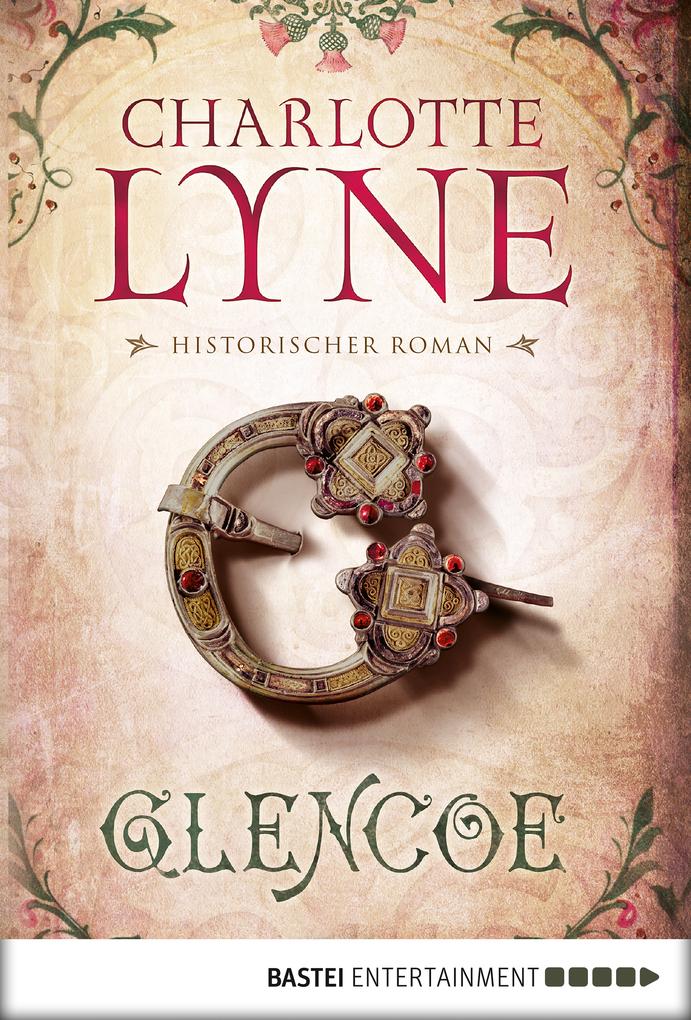 Glencoe als eBook von Charlotte Lyne
