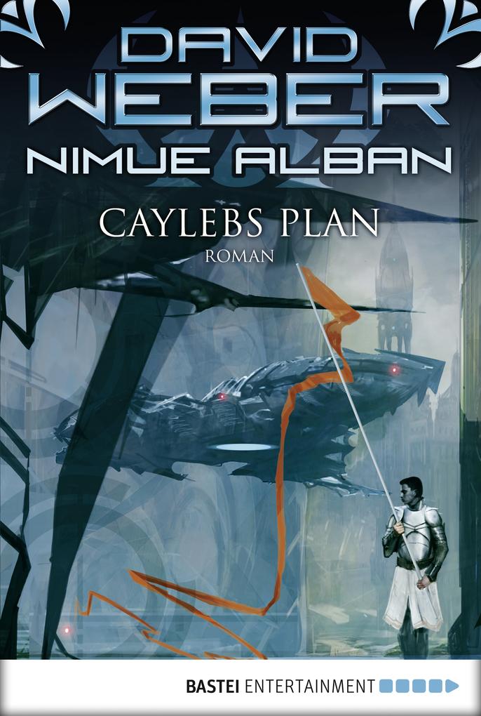Nimue Alban 06. Caylebs Plan als eBook von David Weber