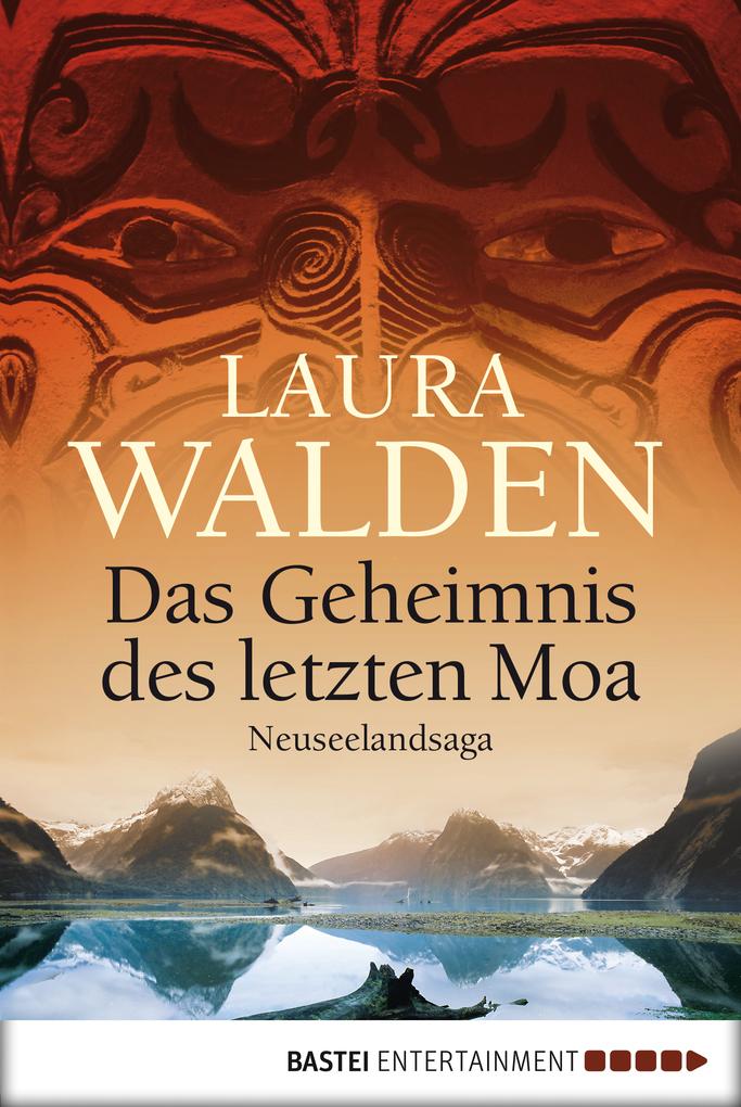 Das Geheimnis des letzten Moa als eBook von Laura Walden