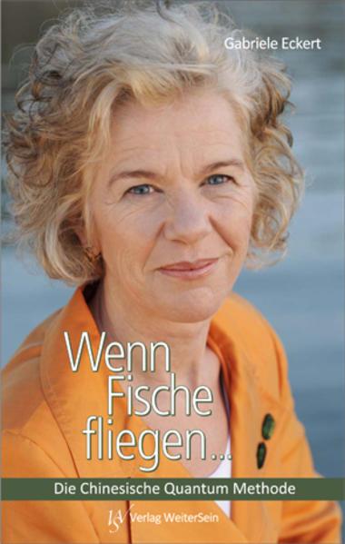 Wenn Fische fliegen... als Buch von Gabriele Eckert