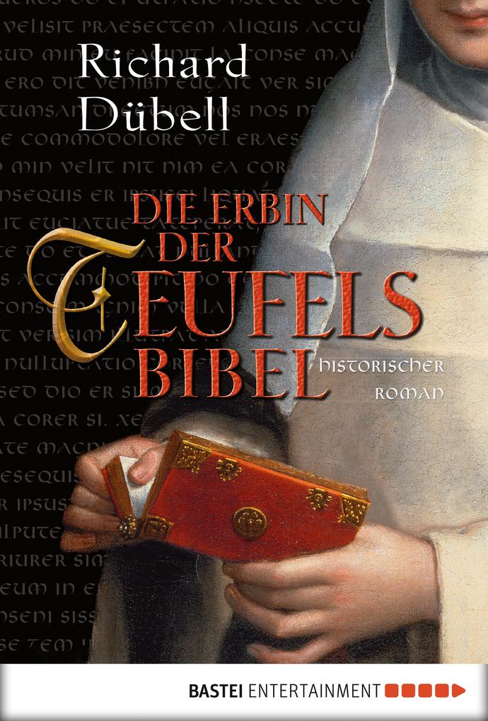 Die Erbin der Teufelsbibel als eBook von Richard Dübell
