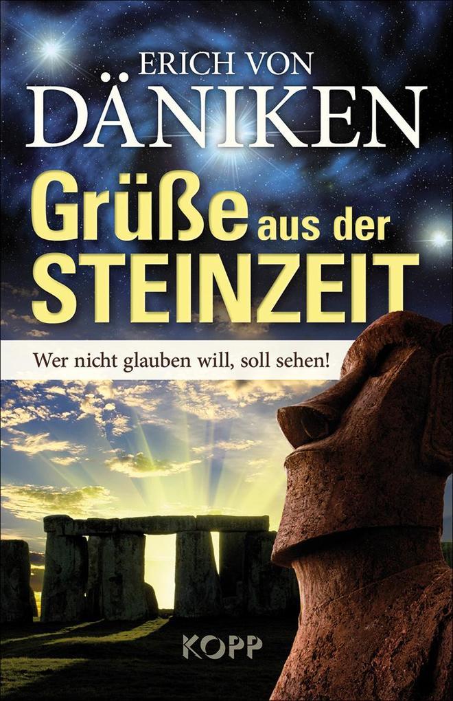 Grüße aus der Steinzeit als Buch von Erich von Däniken
