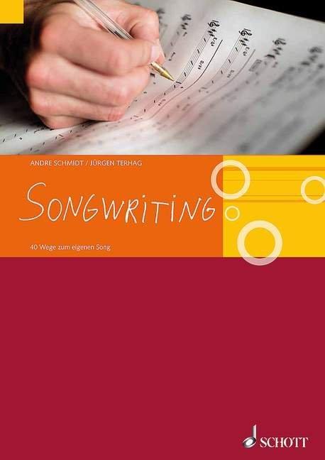 Songwriting als Buch von Andre Schmidt