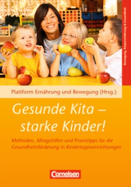 Gesunde Kita - starke Kinder! als Buch von Ulrike Ungerer-Röhrich, Wolfgang Tietze, Ursula Rabe-Kleberg, Andrea Lambeck,