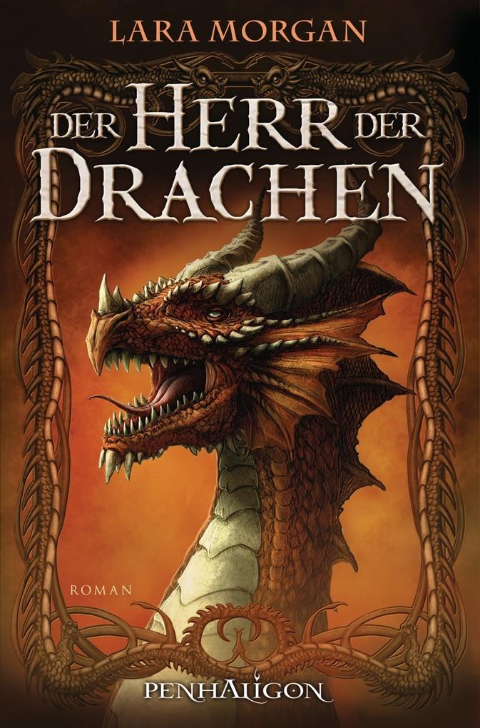 Der Herr der Drachen als eBook von Lara Morgan