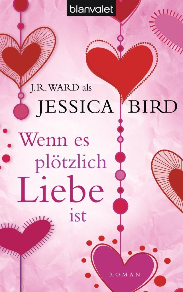 Wenn es plötzlich Liebe ist als eBook von Jessica Bird