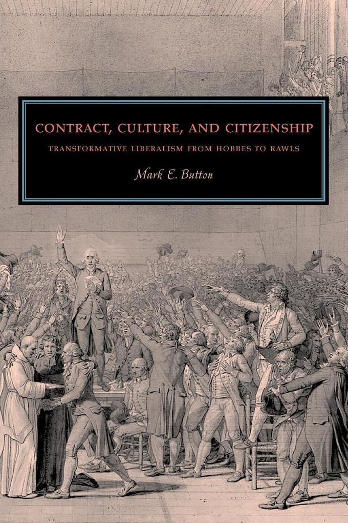 Contract, Culture, and Citizenship als Taschenbuch von Mark E. Button