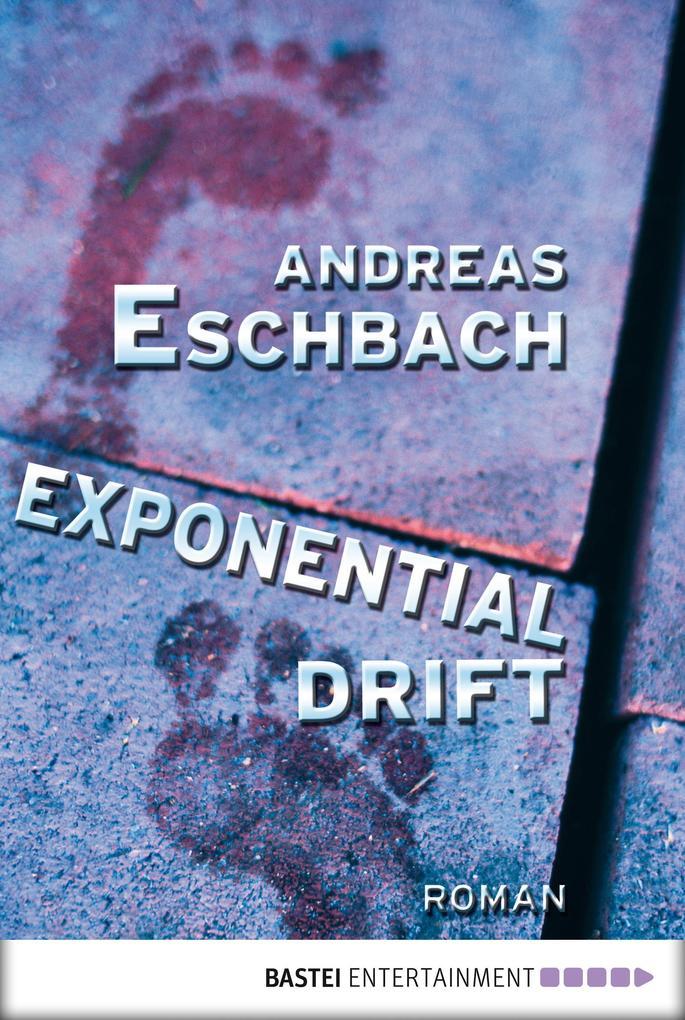 Exponentialdrift als eBook von Andreas Eschbach