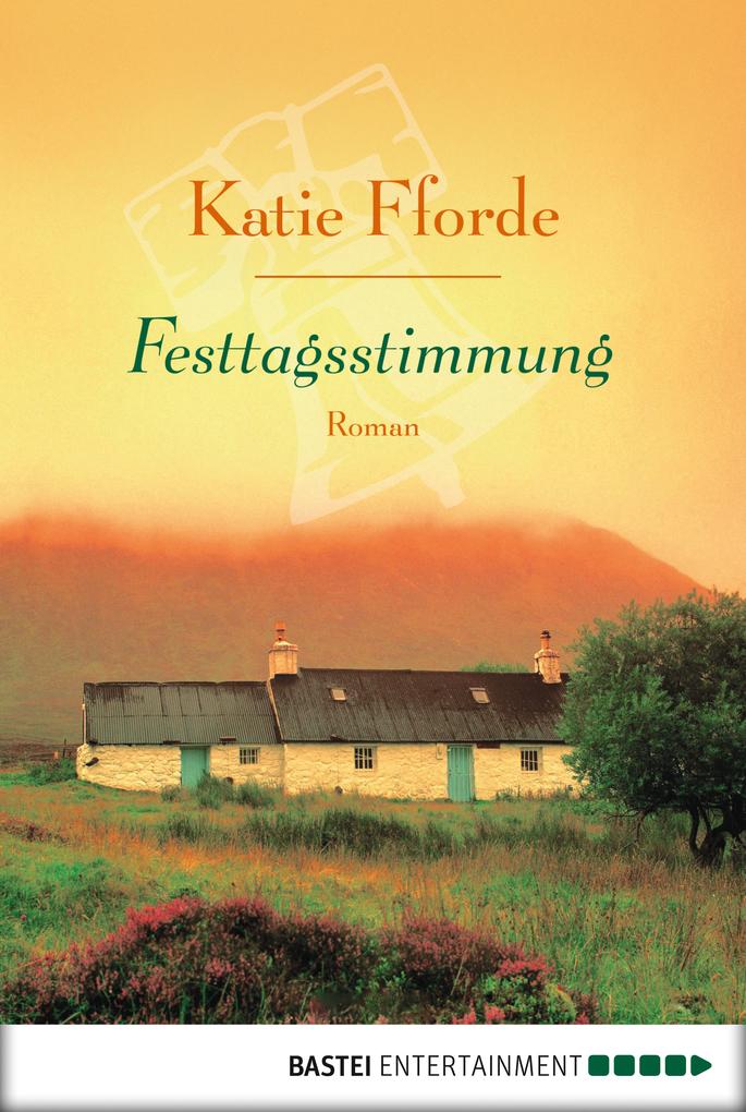 Festtagsstimmung als eBook von Katie Fforde