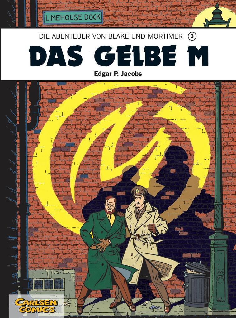 Die Abenteuer von Blake und Mortimer 03. Das Gelbe M als Buch von Edgar-Pierre Jacobs
