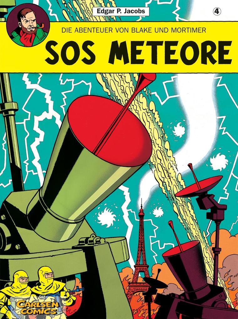 Die Abenteuer von Blake und Mortimer 04. SOS Meteore als Buch von Edgar-Pierre Jacobs
