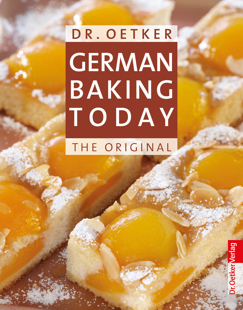 Dr. Oetker: German Baking Today als eBook von Dr. Oetker