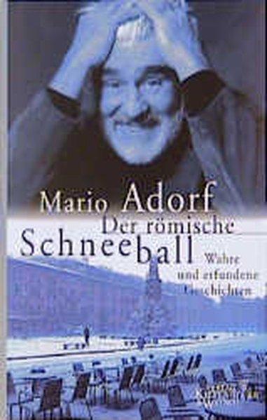 Der römische Schneeball als Buch von Mario Adorf
