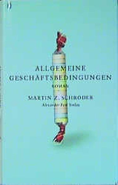 Allgemeine Geschäftsbedingungen als Buch von Martin Z. Schröder