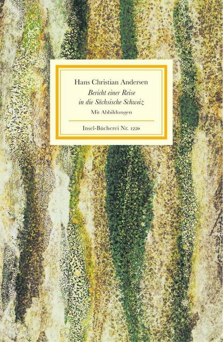 Bericht einer Reise in die Sächsische Schweiz als Buch von Hans Christian Andersen
