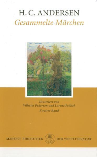 Gesammelte Märchen 2 als Buch von Hans Christian Andersen