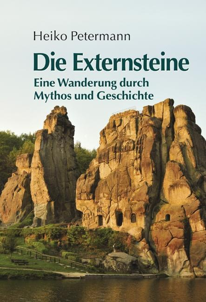 Die Externsteine als Buch von Heiko Petermann, ...