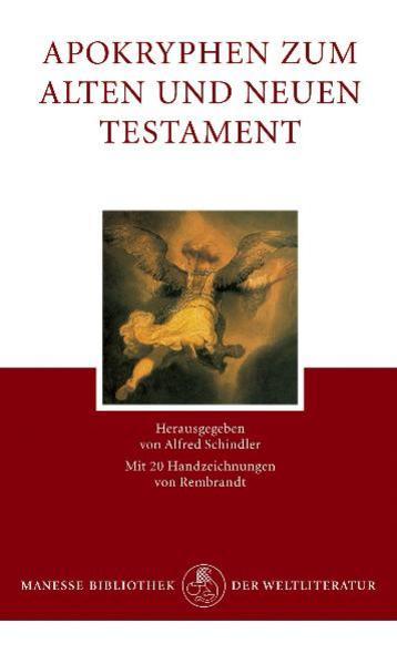 Apokryphen zum Alten und Neuen Testament als Buch von