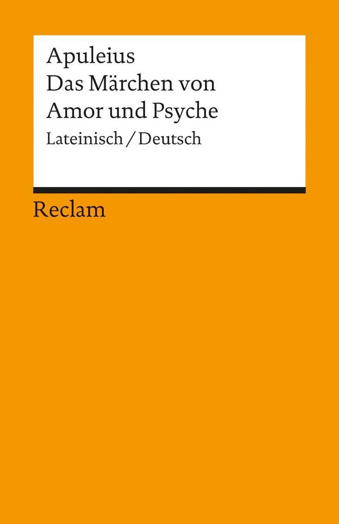 Das Märchen von Amor und Psyche als Taschenbuch von Apuleius