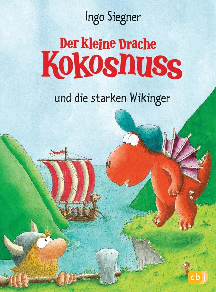 Der kleine Drache Kokosnuss und die starken Wikinger als eBook von Ingo Siegner