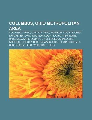 Columbus, Ohio metropolitan area als Taschenbuch von - Books LLC, Reference Series