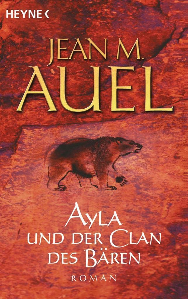 Ayla und der Clan des Bären als Taschenbuch von Jean M. Auel