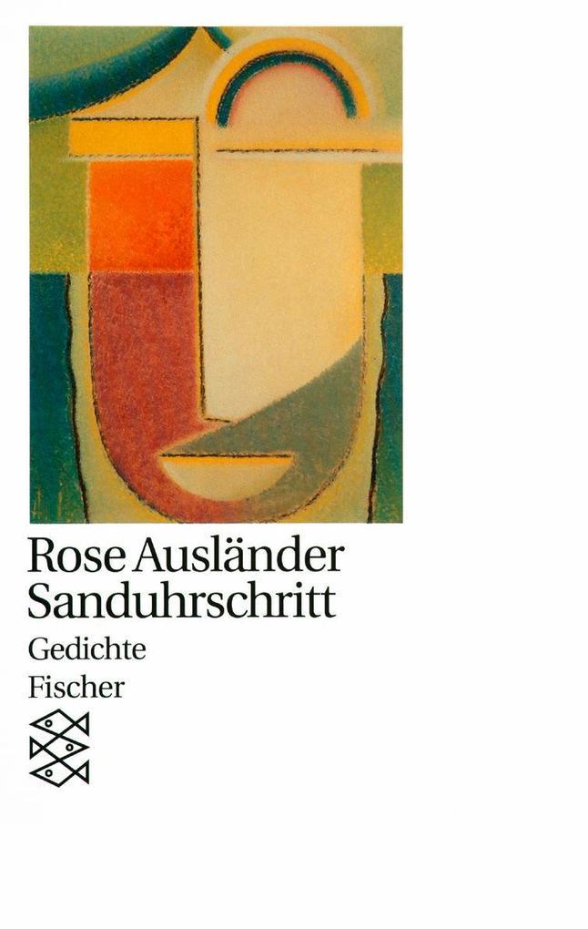 Sanduhrschritt als Taschenbuch von Rose Ausländer