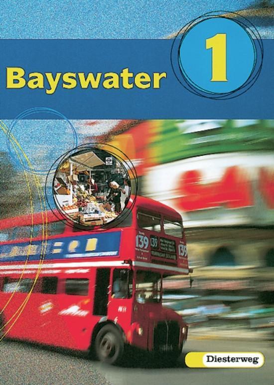 Bayswater 1 Textbook. RSR als Buch von Benno Baier Petra Koglin Christine Sturm Elke Storz Edelgard Tidow