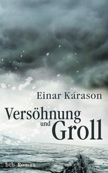 Versöhnung und Groll als Buch von Einar Kárason