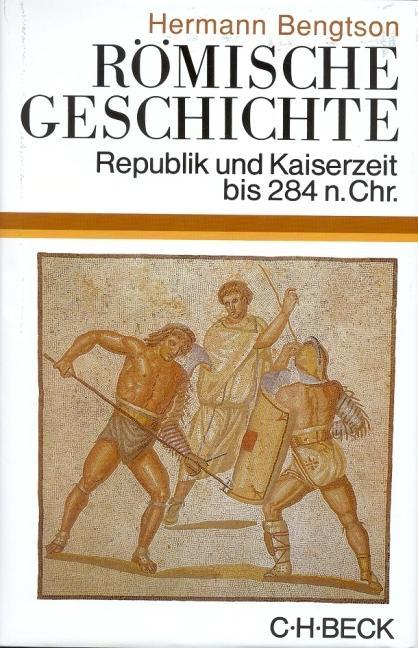 Römische Geschichte als Buch von Hermann Bengtson