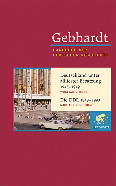 Deutschland unter alliierter Besatzung 1945-1949. Die DDR 1949-1990 als Buch von Wolfgang Benz, Michael F. Scholz, Bruno