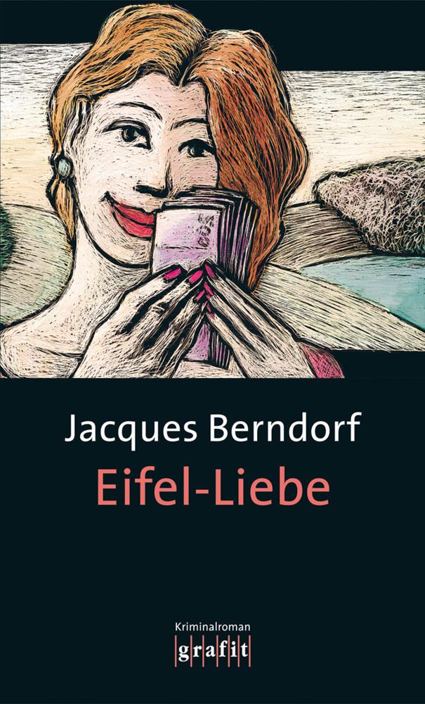 Eifel-Liebe als Buch von Jacques Berndorf
