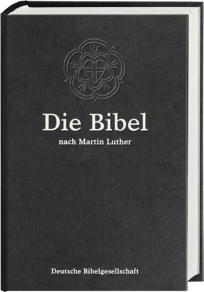 Die Bibel. Lutherbibel. Schwarze Standardausgabe 1984. Mit Apokryphen als Buch von