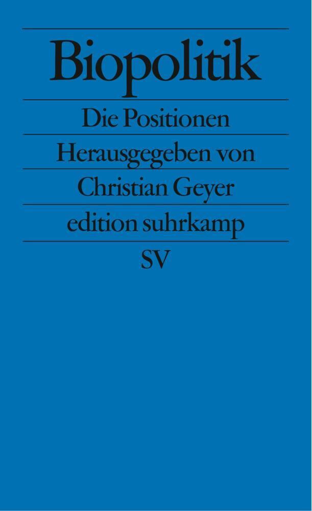 Biopolitik als Taschenbuch von Christian Geyer