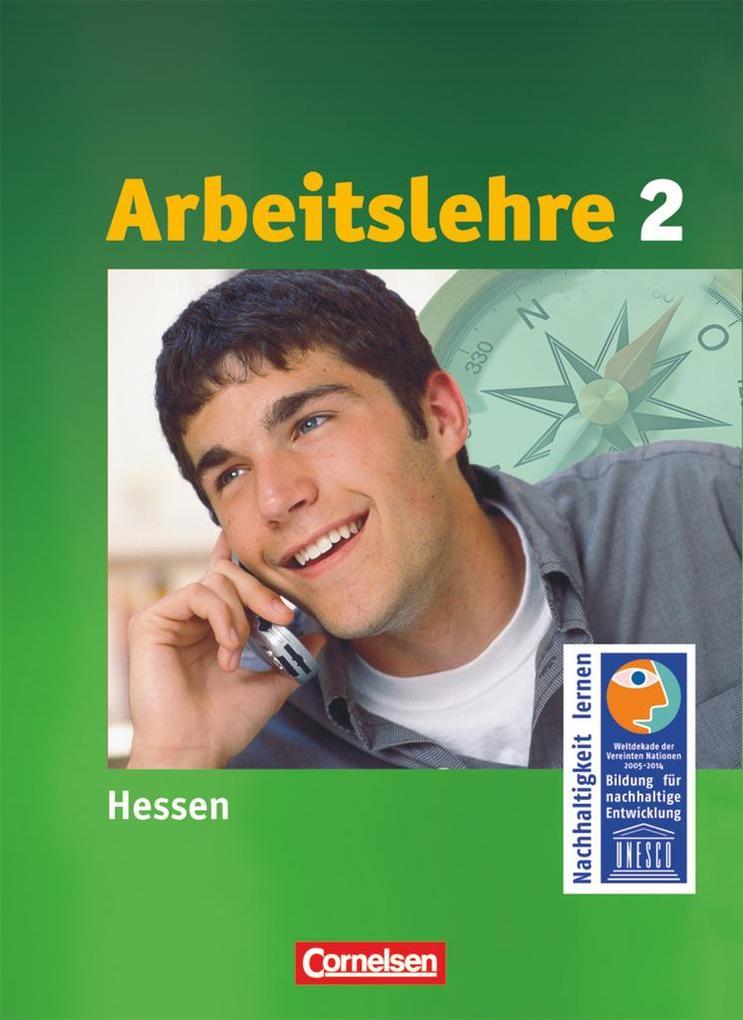 Arbeit Wirtschaft 8.-10. Schuljahr. Arbeitslehre Schülerbuch. Sekundarstufe I. Hessen als Buch von Renate Harter-Meyer Heinrich Meyer