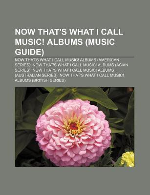 Now That´s What I Call Music! albums (Music Gui...