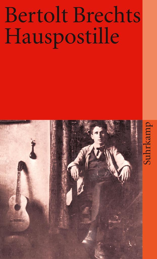 Bertolt Brechts Hauspostille als Taschenbuch von Bertolt Brecht