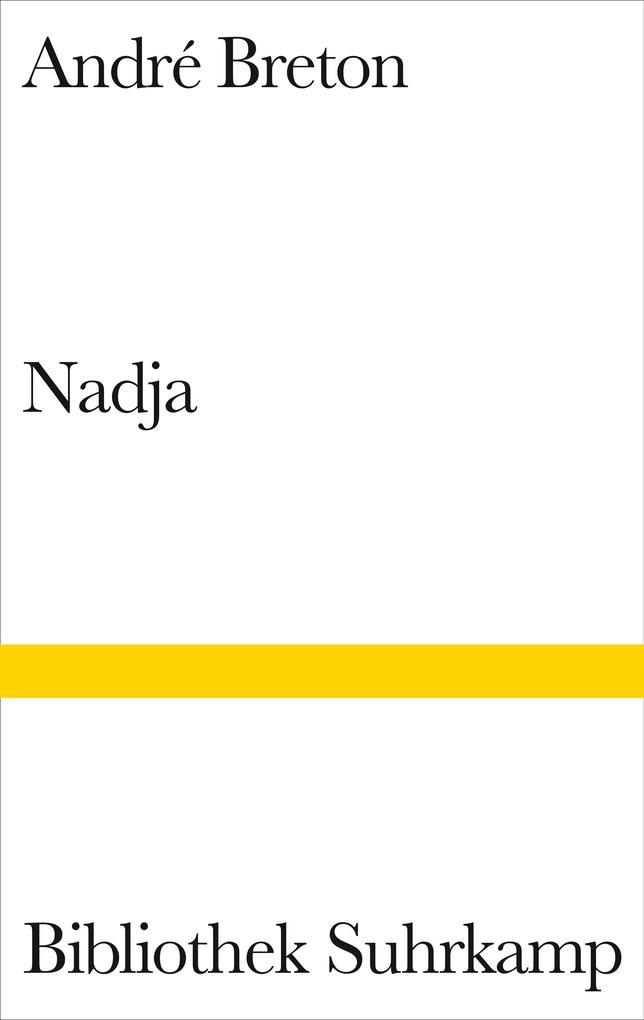 Nadja als Buch von Andre Breton, Karl Heinz Bohrer