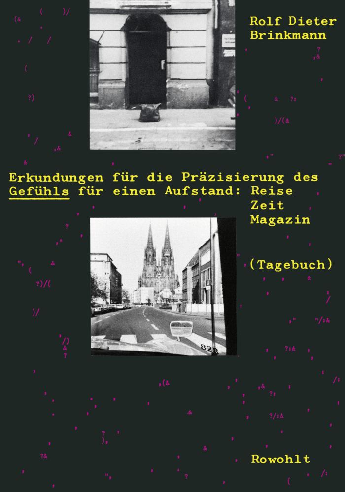 Erkundungen für die Präzisierung des Gefühls für einen Aufstand als Taschenbuch von Rolf Dieter Brinkmann