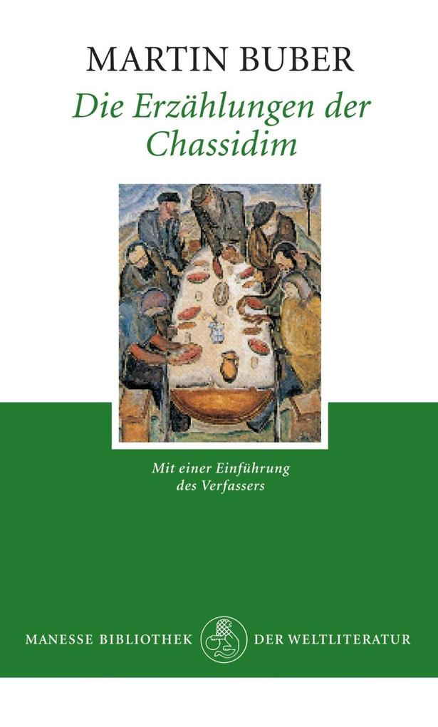 Die Erzählungen der Chassidim als Buch von Martin Buber
