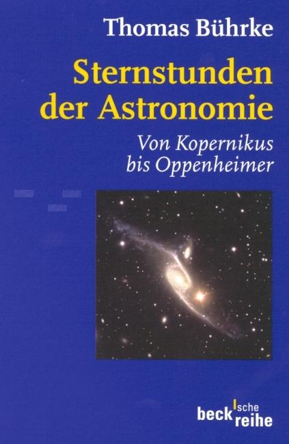 Sternstunden der Astronomie als Taschenbuch von Thomas Bührke