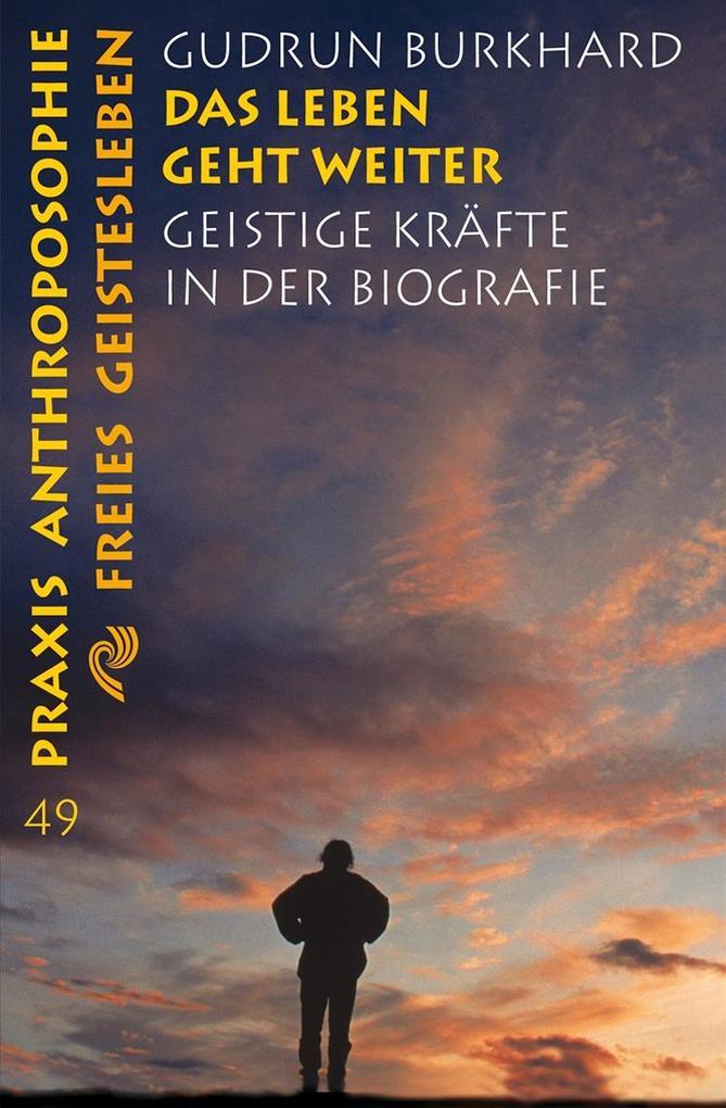 Das Leben geht weiter als Taschenbuch von Gudrun Burkhard