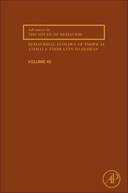 Behavioral Ecology of Tropical Animals, Volume 42 als Buch von