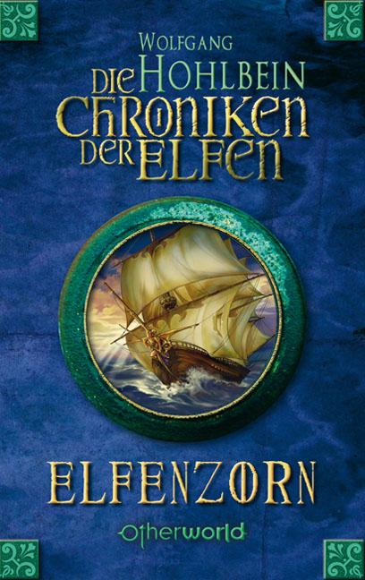 Die Chroniken der Elfen 02. Elfenzorn als eBook von Wolfgang Hohlbein