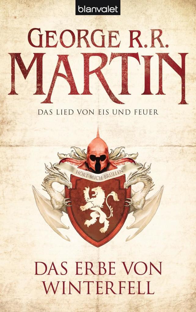 Das Lied von Eis und Feuer 02. Das Erbe von Winterfell als eBook von George R.R. Martin