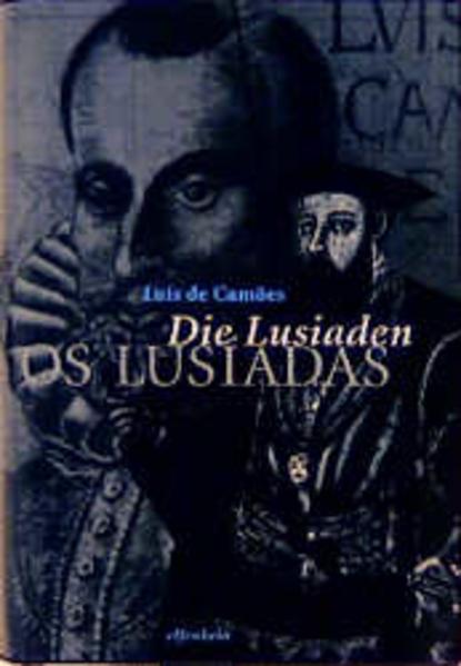 Die Lusiaden als Buch von Luis de Camoes, Rafael Arnold, Rafael Arnold