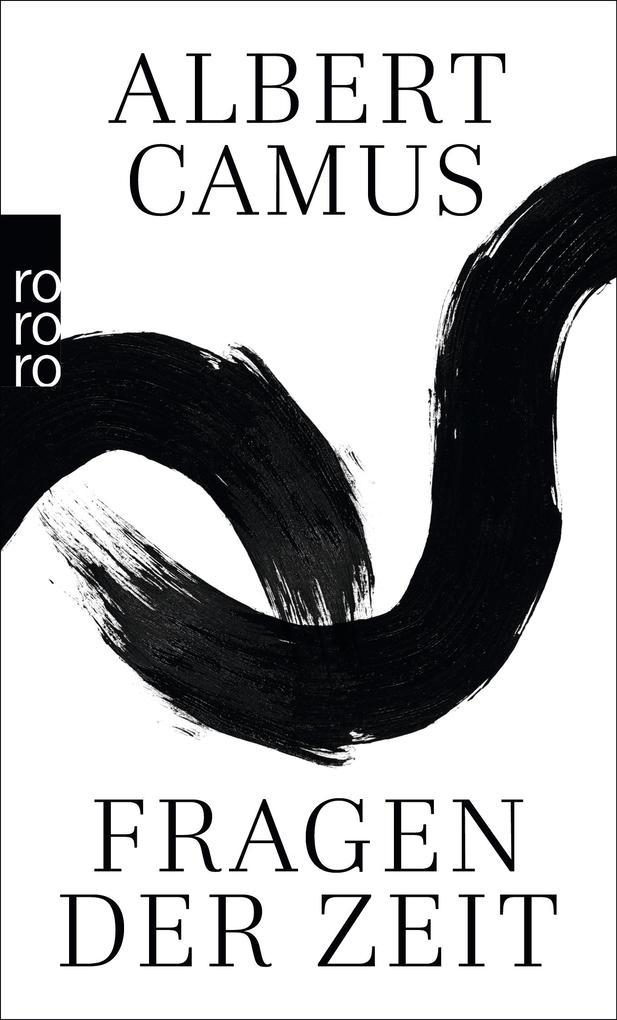 Fragen der Zeit als Taschenbuch von Albert Camus