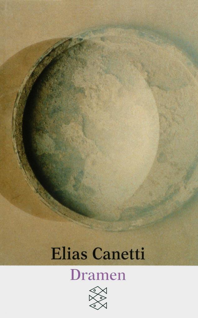 Dramen als Taschenbuch von Elias Canetti