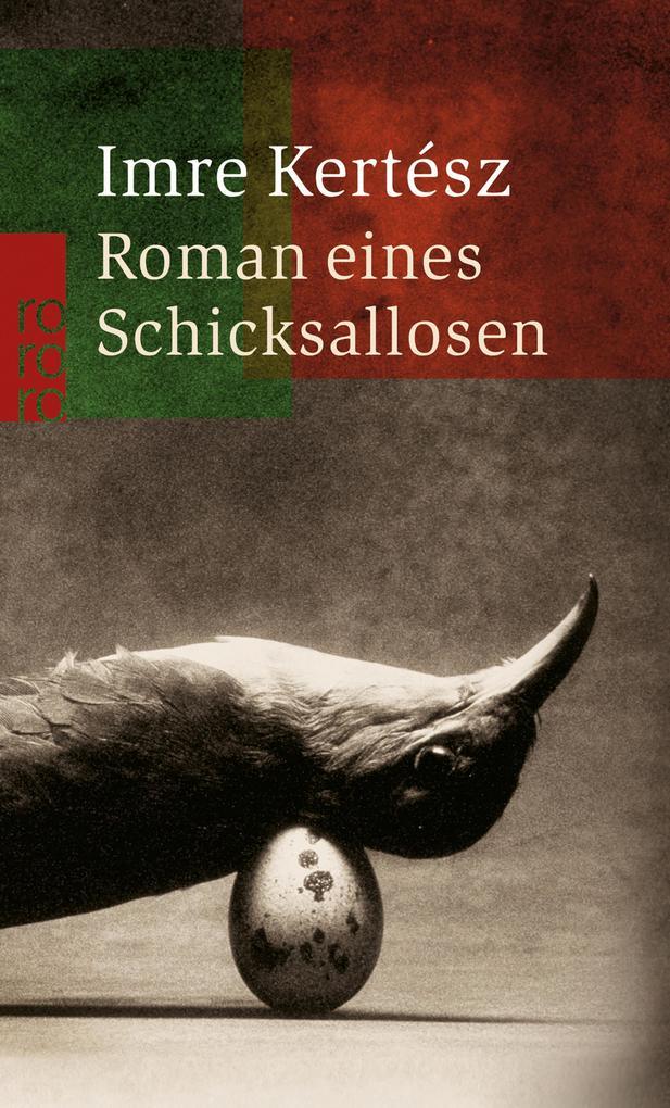 Roman eines Schicksallosen als eBook von Imre Kertész